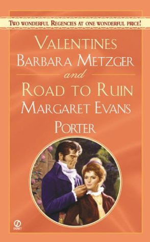 Valentines and the Road to Ruin (Signet: Evans Porter, Margaret;
