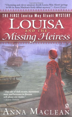 9780451211798: Louisa and the Missing Heiress: The First Louisa May Alcott Mystery (Louisa May Alcott Mystery Series)