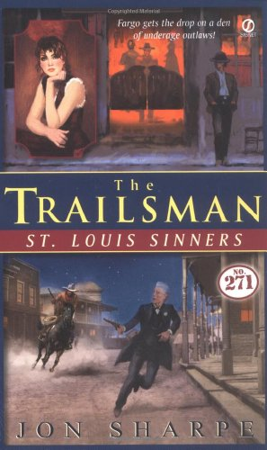 9780451211903: St. Louis Sinners (The Trailsman #271)