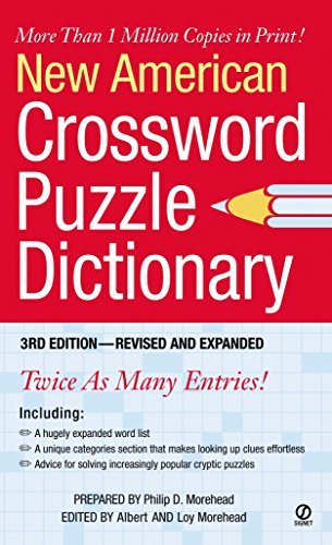 New American Crossword Puzzle Dictionary: 3rd Edition--Revised: Philip D. Morehead