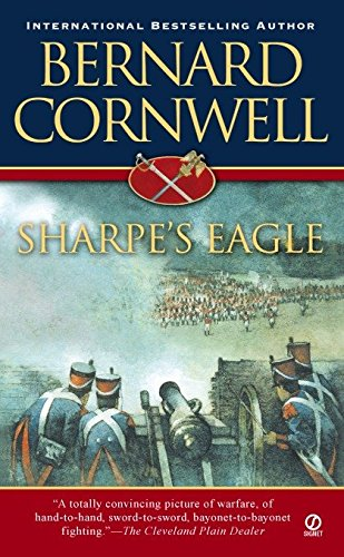 9780451212573: Sharpe's Eagle: Richard Sharpe and the Talavera Campaign July 1809