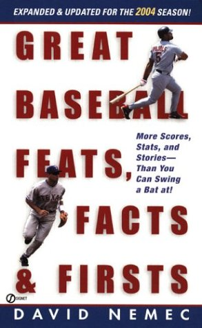 9780451212597: Great Baseball Feats, Facts and Firsts: 2004 Edition (Great Baseball Feats, Facts & Firsts)