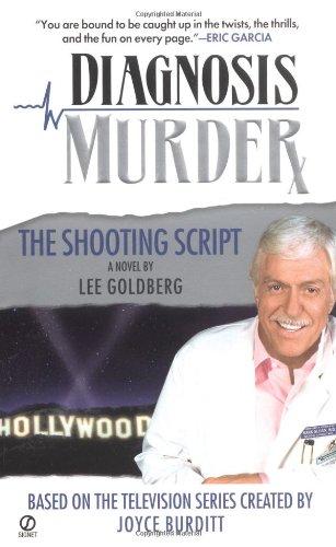 9780451212665: Diagnosis Murder #3: The Shooting Script