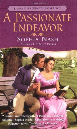 9780451212702: A Passionate Endeavor (Signet Regency Romance)