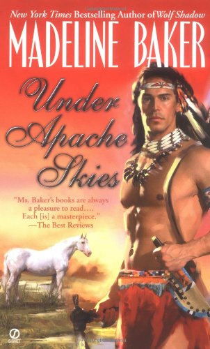 Under Apache Skies (An Indian Romance)