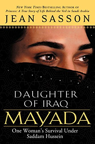 Mayada, Daughter of Iraq: One Woman's Survival Under Saddam Hussein (0451212924) by Jean Sasson