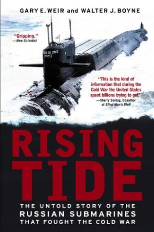 9780451213013: Rising Tide: The Untold Story of the Russian Submarines that Fought the Cold War