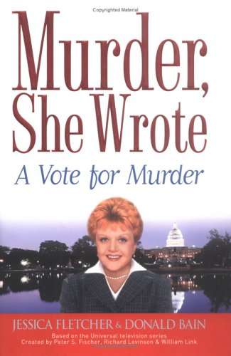 9780451213037: Murder, She Wrote: A Vote for Murder