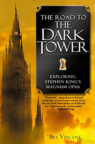 9780451213044: The Road to the Dark Tower: Exploring Stephen King's Magnum Opus