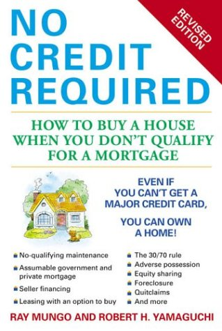 9780451213105: No Credit Required: How to Buy a House When You Don't Qualify for a Mortgage