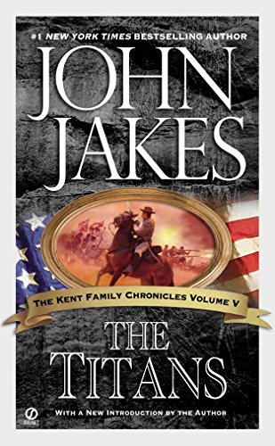 9780451213471: The Titans (Kent Family Chronicles)