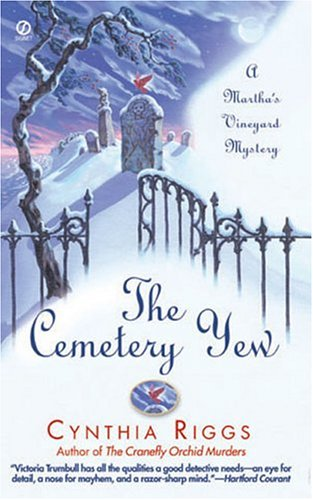 9780451213518: The Cemetery Yew: A Martha's Vineyard Mystery (Paperback)