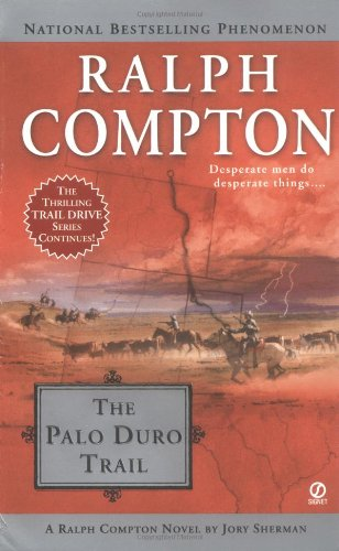 9780451213693: Ralph Compton The Palo Duro Trail (Trail Drive (Unnumbered))