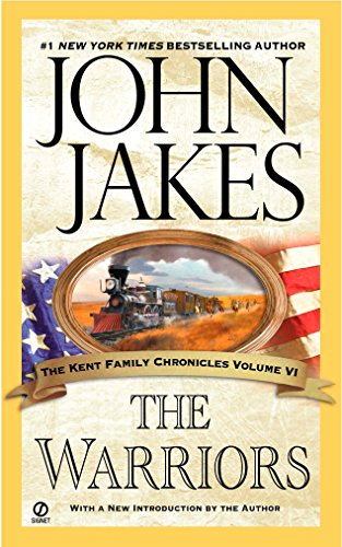 9780451213815: The Warriors (Kent Family Chronicles)