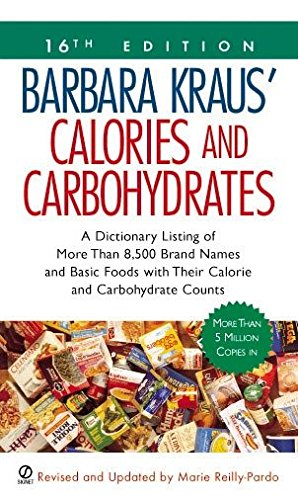 9780451213846: Barbara Kraus' Calories and Carbohydrates: (16th Edition) (Barbara Kraus' Calories & Carbohydrates)