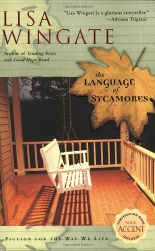 9780451213921: The Language of Sycamores (Tending Roses, Book 3)