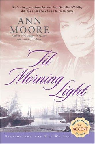 9780451214041: 'Til Morning Light (Fiction for the Way We Live)