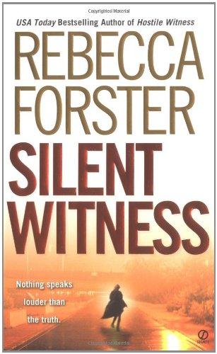 9780451214249: Silent Witness (Signet Novel)