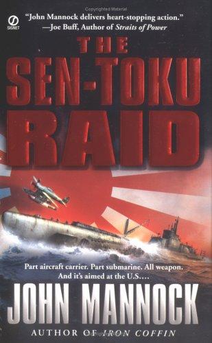 The Sen-Toku Raid (9780451214409) by John Mannock
