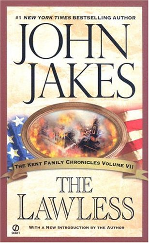 9780451214522: The Lawless (The Kent Family Chronicles)