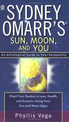 9780451214546: Sydney Omarr's Sun, Moon, And You: An Astrological Guide To Your Personality