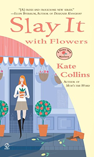9780451214553: Slay It with Flowers (Flower Shop Mysteries, No. 2)