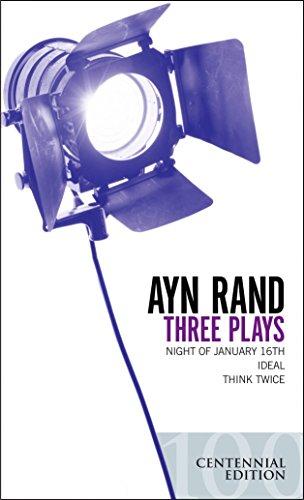 9780451214669: Three Plays: Night of January 16th, Ideal, Think Twice