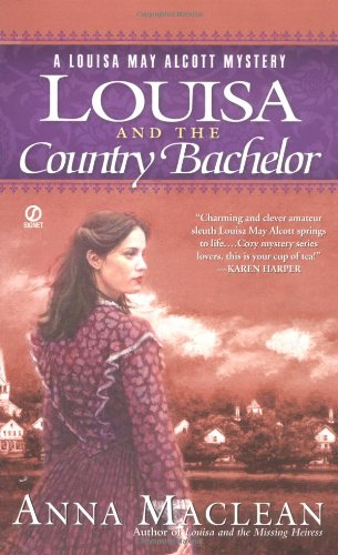 9780451214713: Louisa and the Country Bachelor: A Louisa May Alcott Mystery