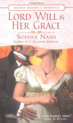9780451214737: Lord Will and Her Grace (Signet Regency Romance)