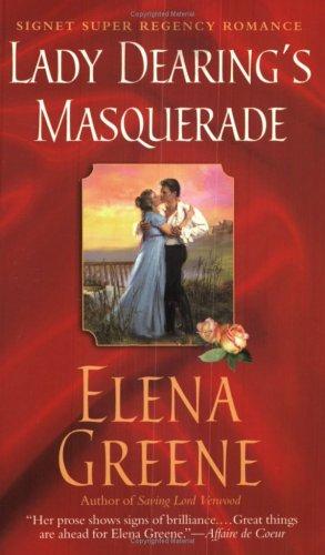 9780451214782: Lady Dearing's Masquerade (Signet Super Regency Romance)