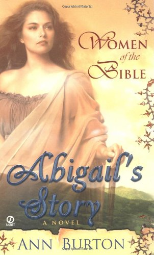 9780451214799: Abigail's Story: A Novel (Women of the Bible)