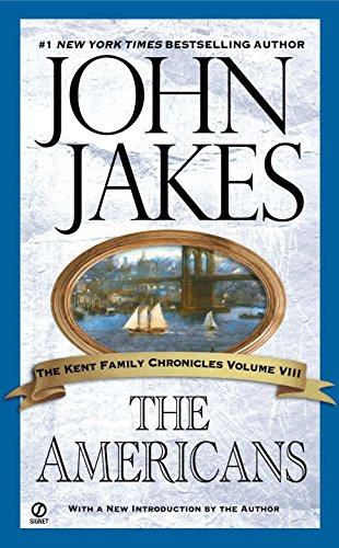 9780451214904: The Americans (Kent Family Chronicles)