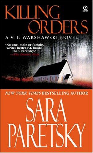 9780451214973: Killing Orders (V.I. Warshawski Novels)