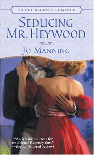 9780451215000: Seducing Mr. Heywood (Signet Regency Romance)