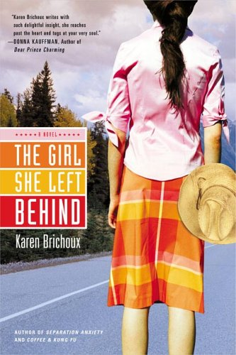 The Girl She Left Behind: Karen Brichoux