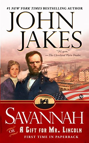9780451215703: Savannah: Or a Gift for Mr. Lincoln
