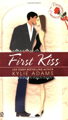 9780451215819: The Bridesmaid Chronicles: First Kiss