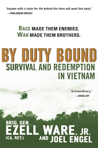 By Duty Bound: Survival and Redemption in Vietnam (0451215982) by Ware Jr., Brig. Gen. Ezell; Engel, Joel