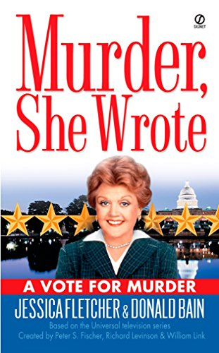 A VOTE FOR MURDER. (Murder, She Worte Series; Based on the Universal Television series);.
