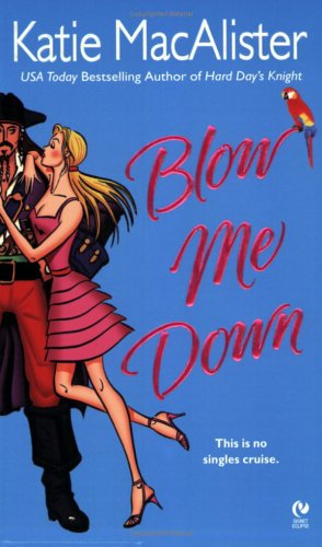 Blow Me Down (Signet Eclipse): Katie Macalister