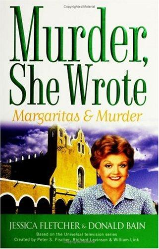 9780451216625: Margaritas & Murder: A Murder, She Wrote Mystery