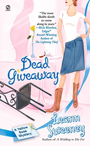 9780451217080: Dead Giveaway (Yellow Rose Mysteries)
