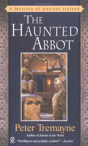 9780451217165: The Haunted Abbot: A Mystery of Ancient Ireland (Sister Fidelma Mysteries)