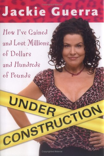 Under Construction: How I'Ve Gained and Lost Millions of Dollars and Hundreds of Pounds (...