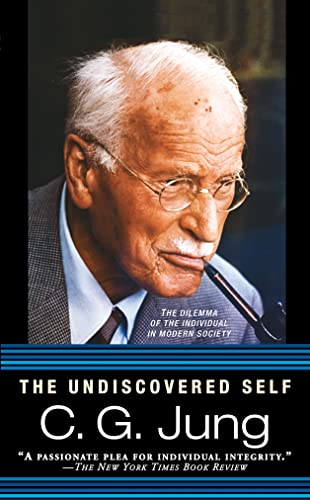 9780451217325: The Undiscovered Self: The Dilemma of the Individual in Modern Society
