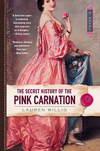 9780451217424: The Secret History Of The Pink Carnation