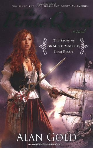The Pirate Queen: The Story of Grace: Alan Gold