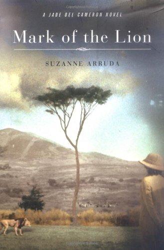 Mark of the Lion ----INSCRIBED ----: Arruda, Suzanne