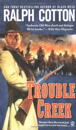 Trouble Creek: Cotton, Ralph