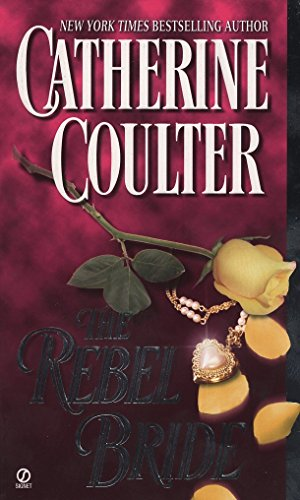 The Rebel Bride: Catherine Coulter